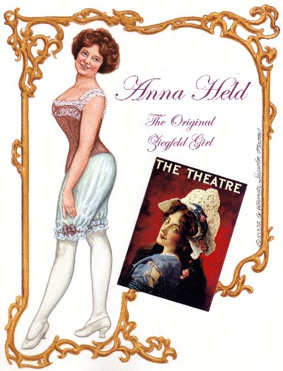 Anna Held - The Original Ziegfeld Girl