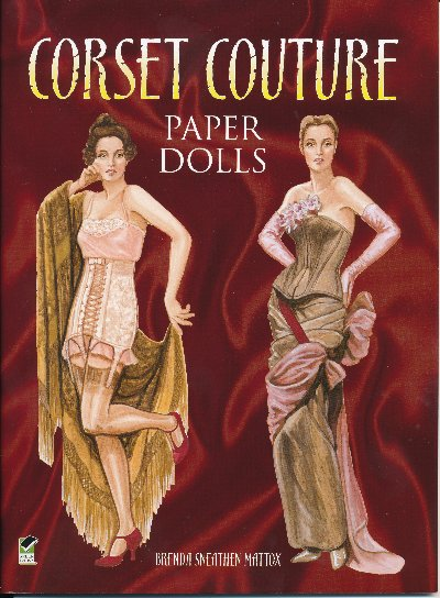 [Corset Couture fashion paper doll book ]